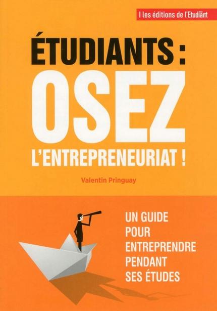 Etudiant osez l'entrepreneuriat