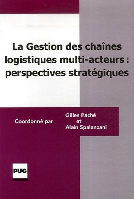 La gestion des chaines logistiques multiacteurs