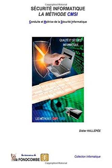 Conduite et Maîtrise de la Sécurité Informatique: La méthode CMSI