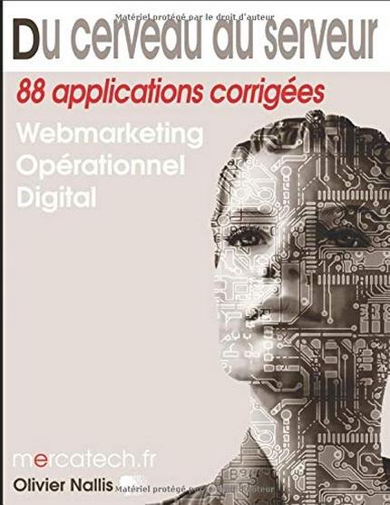 Du cerveau au serveur: webmarketing et marketing opérationnel