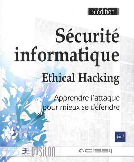 Sécurité informatique - Ethical Hacking