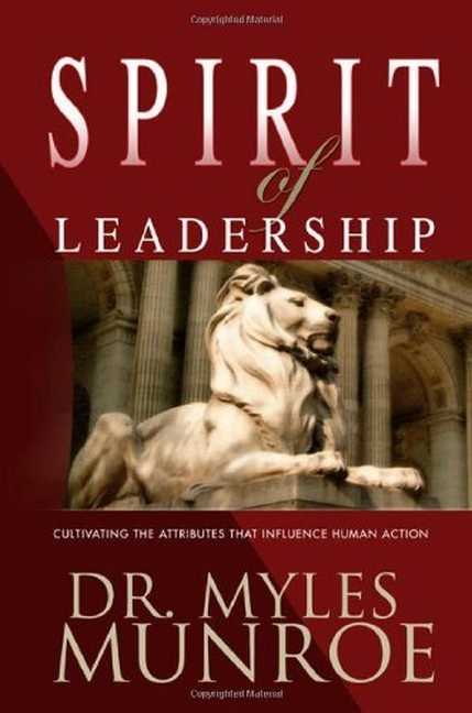 Spirit Of Leadership by MUNROE MYLES